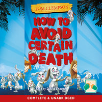 How to Avoid Certain Death - Tom Clempson