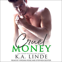 Cruel Money - K.A. Linde