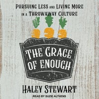 The Grace of Enough - Haley Stewart