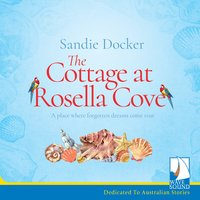 The Cottage at Rosella Cove - Sandie Docker