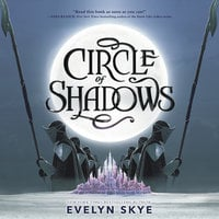 Circle of Shadows - Evelyn Skye