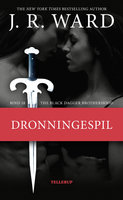 The Black Dagger Brotherhood #18: Dronningespil - J.R. Ward