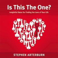 Is This The One? - Stephen Arterburn