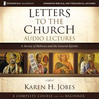 Letters to the Church: Audio Lectures - Karen H. Jobes