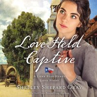 Love Held Captive - Shelley Shepard Gray