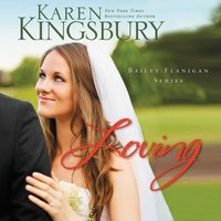 Loving - Karen Kingsbury