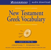 New Testament Greek Vocabulary - Jonathan T. Pennington