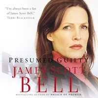 Presumed Guilty - James Scott Bell