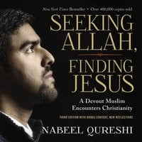 Seeking Allah, Finding Jesus - Nabeel Qureshi
