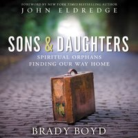 Sons and Daughters - Brady Boyd