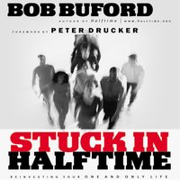 Stuck in Halftime - Bob P. Buford