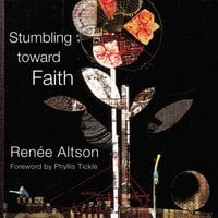 Stumbling toward Faith - Zondervan
