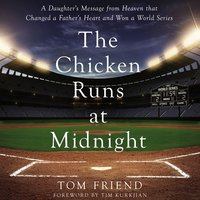 The Chicken Runs at Midnight - Tom Friend