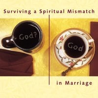 Surviving a Spiritual Mismatch in Marriage - Lee Strobel,Leslie Strobel