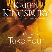 The Baxters Take Four - Karen Kingsbury