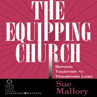 The Equipping Church - Sue Mallory