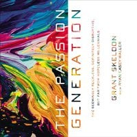 The Passion Generation - Grant Skeldon