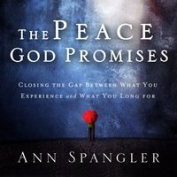 The Peace God Promises - Ann Spangler
