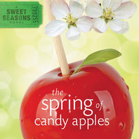 The Spring of Candy Apples - Debbie Viguie