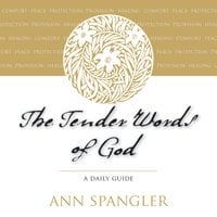 The Tender Words of God - Ann Spangler