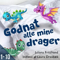 Godnat alle mine drager - Sæson 1 - Juliana Fritzhand