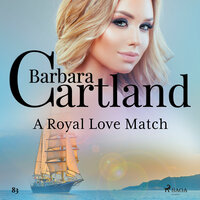 A Royal Love Match (Barbara Cartland s Pink Collection 83) - Barbara Cartland
