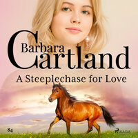 A Steeplechase for Love (Barbara Cartland s Pink Collection 84) - Barbara Cartland