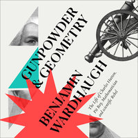 Gunpowder and Geometry - Benjamin Wardhaugh