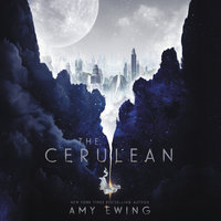 The Cerulean - Amy Ewing