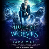 Hungry for Her Wolves - Tara West