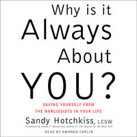 Why Is It Always About You? - Sandy Hotchkiss