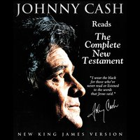 Johnny Cash Reading the New Testament Audio Bible - New King James Version, NKJV: New Testament - Thomas Nelson