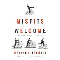 Misfits Welcome - Matthew Barnett