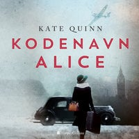 Kodenavn Alice - Kate Quinn