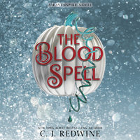 The Blood Spell - C.J. Redwine