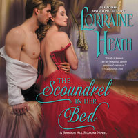 The Scoundrel in Her Bed: A Sin for All Seasons Novel - Lorraine Heath