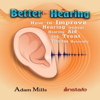 Better Hearing - Instafo,Adam Mills