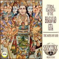 Eternal Teaching of The Bhagavad Gita - The Song Of God - Anonymous