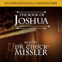 Joshua and The Twelve Tribes: An Expositional Commentary - Chuck Missler