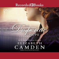 A Desperate Hope - Elizabeth Camden