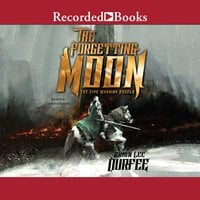 The Forgetting Moon - Brian Lee Durfee