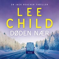 Døden nær - Lee Child