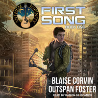 First Song - Blaise Corvin,Oustspan Foster