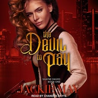 The Devil to Pay - Jackie May