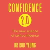 The Confidence Project - Rob Yeung