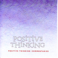 Positive Thinking - Brahma Khumaris