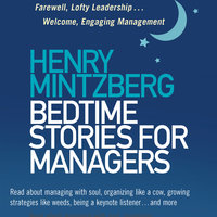 Bedtime Stories for Managers - Henry Mintzberg
