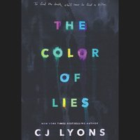 The Color of Lies - CJ Lyons