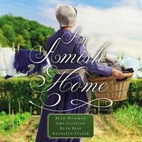 An Amish Home - Kathleen Fuller,Beth Wiseman,Amy Clipston,Ruth Reid