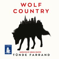 Wolf Country - Tunde Farrand